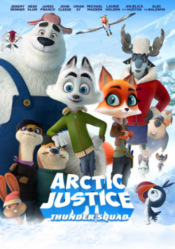 Gk Torrent Arctic Justice : Thunder Squad FRENCH DVDRIP 2019